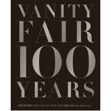 ALBUM VANITY FAIR 100 YEARS